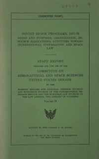 United States Senate Staff Report 'Soviet Space Programs, 1971-75 Vol II'