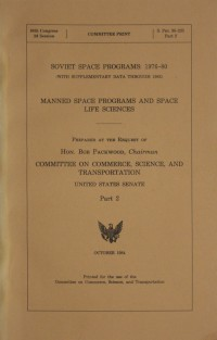 United States Senate Report 'Soviet Space Programs: 1976-80 Part 2'