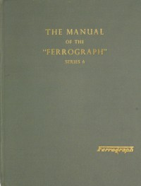 Instruction Manual for a Ferrograph Series 6 Tape Recorder