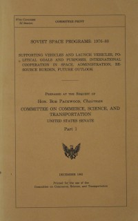 United States Senate Report 'Soviet Space Programs: 1976-80 Part 1'