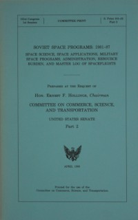 United States Senate Report 'Soviet Space Programs: 1981-87 Part 2'