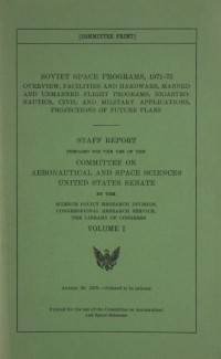 United States Senate Staff Report 'Soviet Space Programs, 1971-75 Vol I'