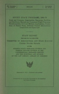 United States Senate Staff Report 'Soviet Space Programs, 1966-70'