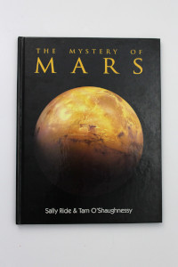 'The Mystery of Mars' Hardback Book Signed by Sally Ride