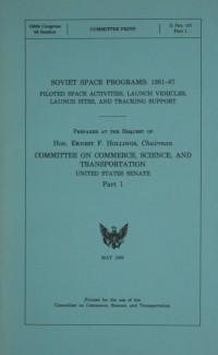 United States Senate Report 'Soviet Space Programs: 1981-87 Part 1'