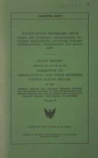 United States Senate Staff Report 'Soviet Space Programs, 1971-75 Vol II'