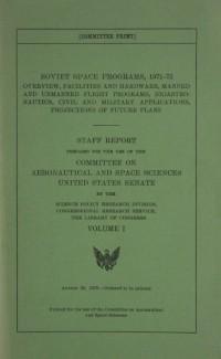 United States Senate Staff Report 'Soviet Space Programs, 1971-75 Vol I'