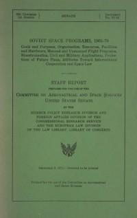 United States Senate Staff Report 'Soviet Space Programs, 1966-70'